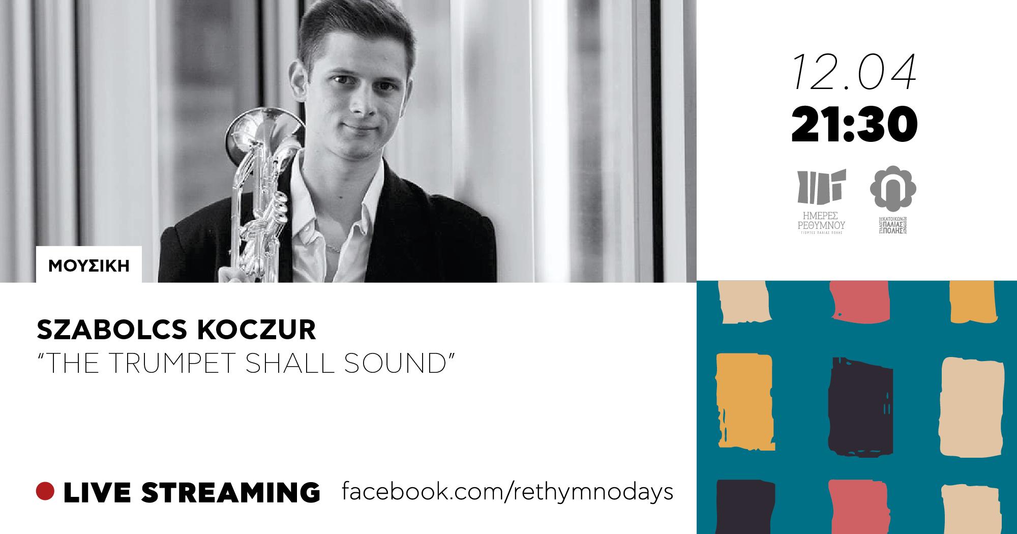 """Szabolcs Koczur, """"The trumpet shall sound"""""""