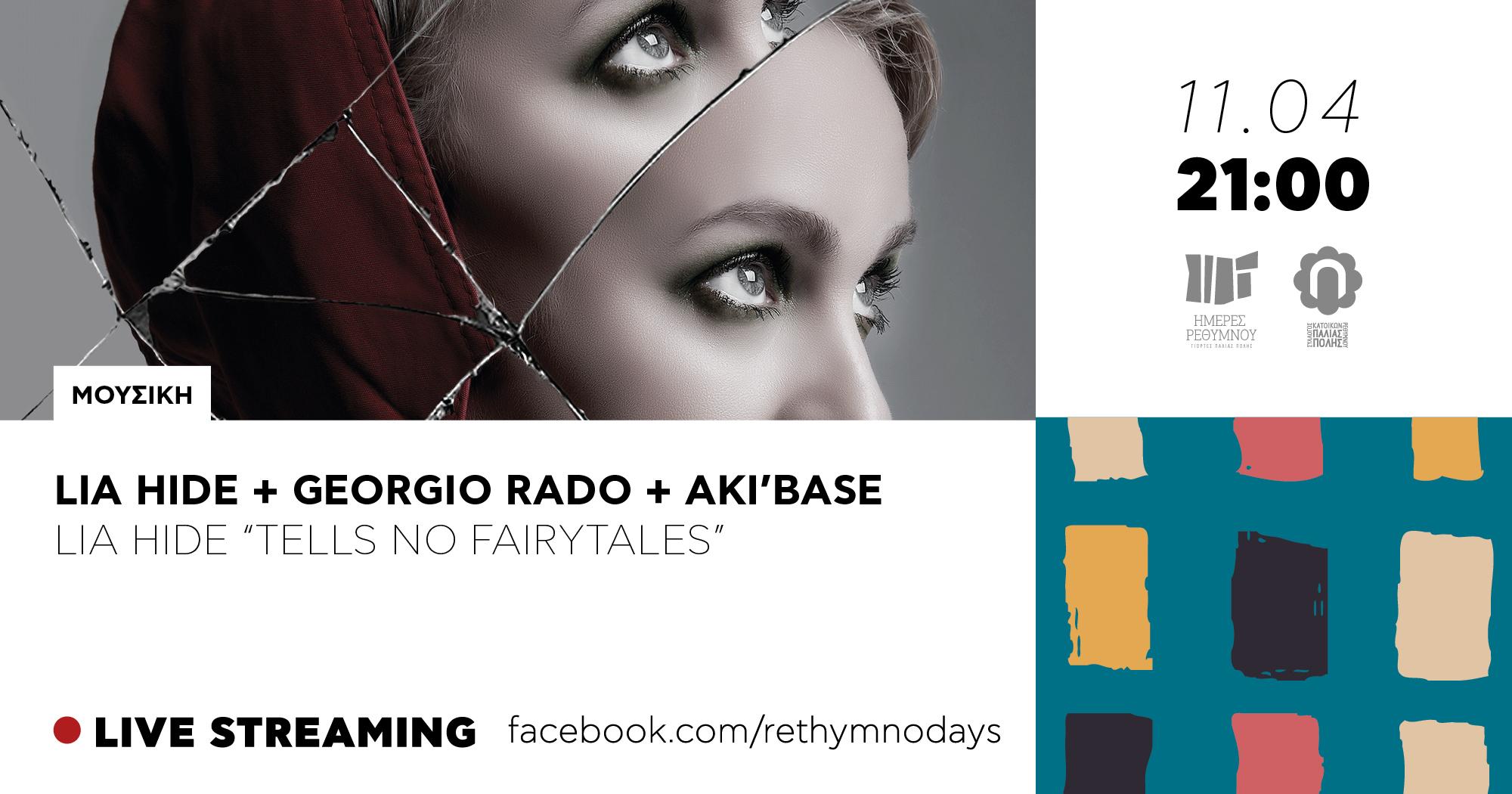 "Lia Hide + Georgio Rado + Aki'Base ""Tells No Fairytales"""
